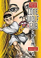 New Lone Wolf and Cub Volume 5 by Kazuo…