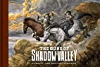 The Guns of Shadow Valley by Dave Wachter