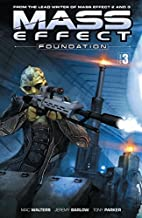 Mass Effect: Foundation. 3 by Mac Walters