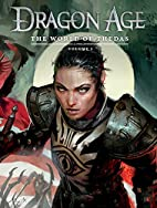 Dragon Age: The World of Thedas Volume 2 by…