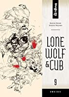 Lone Wolf and Cub Omnibus Volume 9 by Kazuo…