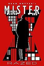 Mister X: Razed by Dean Motter
