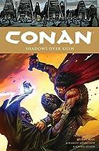Conan, Vol. 17: Shadows Over Kush by Fred…