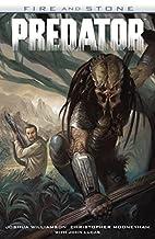 Predator: Fire and Stone by Joshua…
