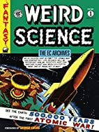 The EC Archives: Weird Science Volume 1 by…
