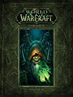World of Warcraft Chronicle Volume 2 by…