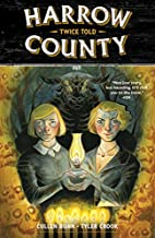 Harrow County Volume 2: Twice Told by Cullen…