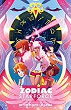 Zodiac Starforce: By the Power of Astra by…