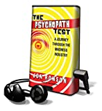 Ronson, Jon: The Psychopath Test: A Journey Through the Madness Industry [With Earbuds] (Playaway Adult Nonfiction)