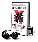 Doctorow, Cory: Little Brother [With Earbuds] (Playaway Children)