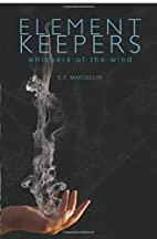 Element Keepers: Whispers of the Wind by…