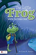 The Little Frog Learns the Golden Rule by…