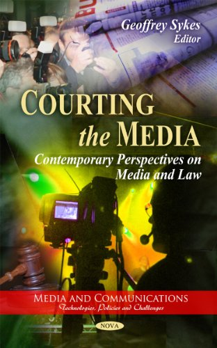courting-the-media-contemporary-perspectives-on-media-and-law-media-and-communications-technologies-policies-and-challenges