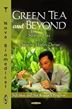 Green Tea and Beyond (Nutrition and Diet…