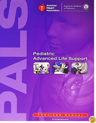 TPediatric Advanced Life Support Provider Manual