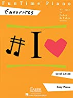 FunTime Piano Favorites, Level 3A-3B by…
