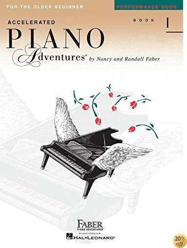 TAccelerated Piano Adventures For The Older Beginner, Performance Book 1