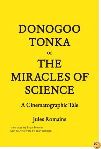 Donogoo-Tonka or the Miracles of Science: A Cinematographic Tale (Forum Project Publications)
