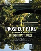 Prospect Park: Olmsted and Vaux's…
