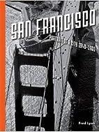 San Francisco, Portrait of a City: 1940-1960…