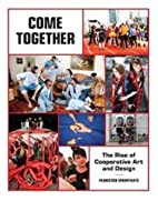 Come Together: The Rise of Cooperative Art…