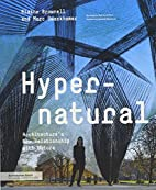 Hypernatural: Architecture's New…