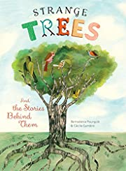 Strange Trees: And the Stories Behind Them…