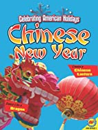 Chinese New Year [With Web Access]…
