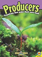 Producers [With Web Access] (Food Chains…