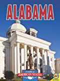 Parker, Janice: Alabama: The Heart of Dixie (Guide to American States)