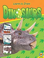 Dinosaurs (Learn to Draw) by Jordan McGill