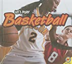Basketball [With Web Access] (Let's Play) by…