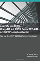 uCertify Guide for CompTIA A 2009 Exam…