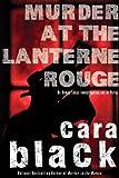 Black, Cara: Murder at the Lanterne Rouge: An Aimee Leduc Investigation (Aimee Leduc Investigations)