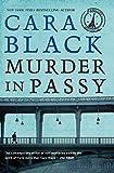 Black, Cara: Murder in Passy: An Aimee Leduc Investigation (Aimee Leduc Investigations)