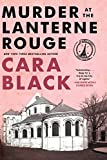 Black, Cara: Murder at the Lanterne Rouge: An Aimee Leduc Investigation