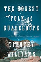 The Honest Folk of Guadeloupe (An Anne Marie…