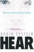 HEAR by Robin Epstein