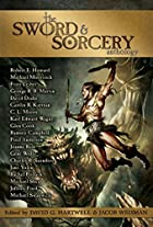The sword & sorcery anthology by David G.…