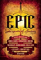 Epic: Legends of Fantasy by John Joseph…