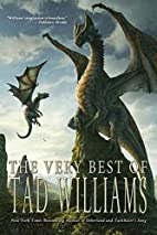 The Very Best of Tad Williams by Tad…