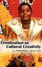Creolization as Cultural Creativity by…