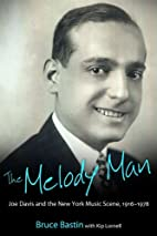 The Melody Man: Joe Davis and the New York…