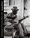 Mitchell, George: Mississippi Hill Country Blues 1967 (American Made Music)