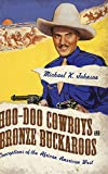 Johnson, Michael K.: Hoo-Doo Cowboys and Bronze Buckaroos: Conceptions of the African American West (Margaret Walker Alexander Series in African American Studies)