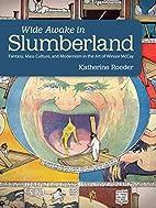Wide Awake in Slumberland: Fantasy, Mass…