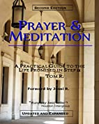 Prayer & Meditation - A Practical Guide…