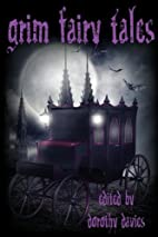Grim Fairy Tales by Dorothy Davies