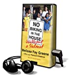 Greene, Melissa Fay: No Biking in the House Without a Helmet (Playaway Adult Nonfiction)