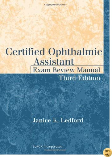 TCertified Ophthalmic Assistant Exam Review Manual